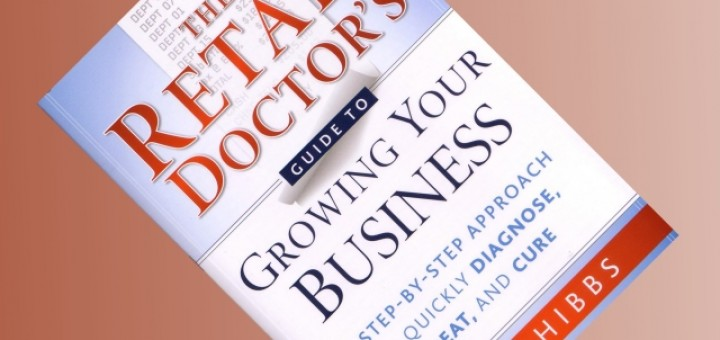 Cover of 'The Retail Doctor's Guide to Growing Your Business'