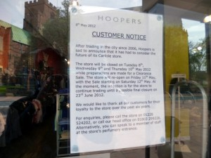 Hoopers closure notice (9 May 2012). Photograph by Graham Soult