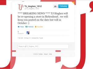 TJ Hughes' tweet about Birkenhead store (26 Sep 2012)